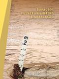 IMPACTOS, VULNERABILIDADES E ADAPTAÇÃO - Volume 2 Completo